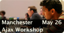 Manchester Ajax Workshop